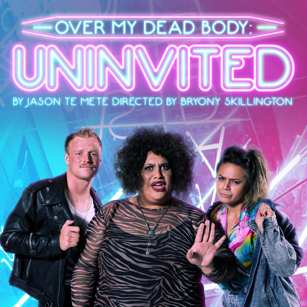 Over My Dead Body: UNINVITED